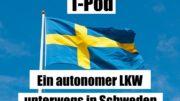 T-Pod unterwegs in Schweden