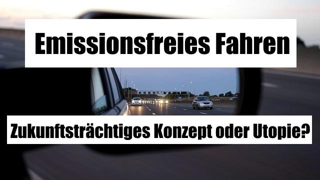 Emissionsfreies Fahren