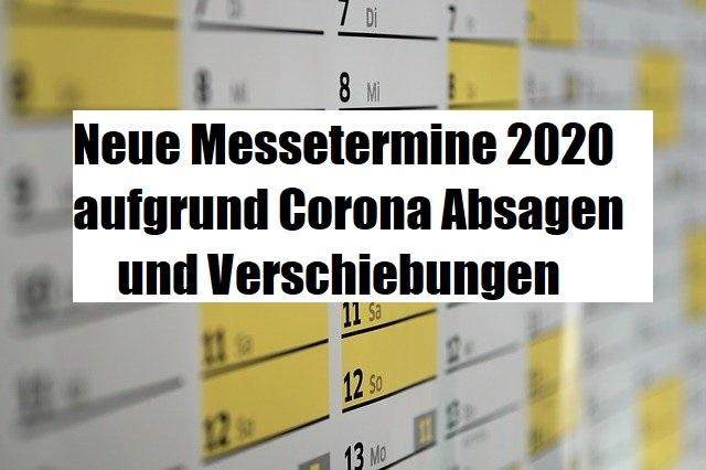 Messe-Kalender-Corona-neue-Termine-Verschiebungen-Absagen