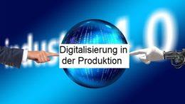 digitalisierung-fertigung-produktion-industrie-40