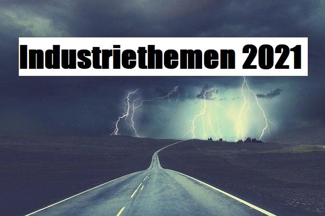 Industriethemen 2021