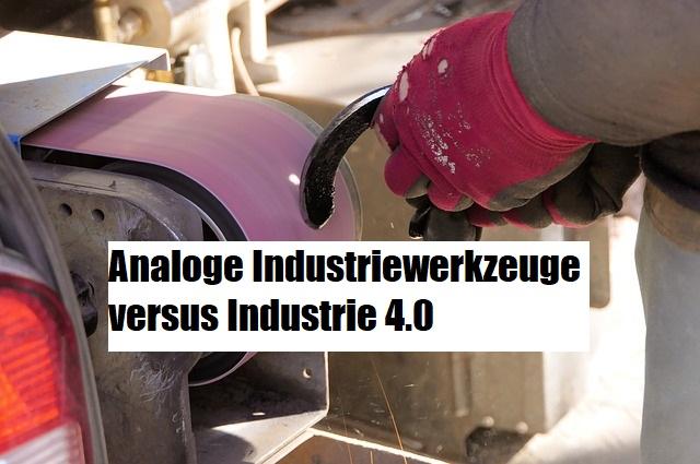 industriewerkzeuge versus Industrie 4.0