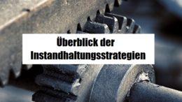Instandhaltungsstrategien-wartung